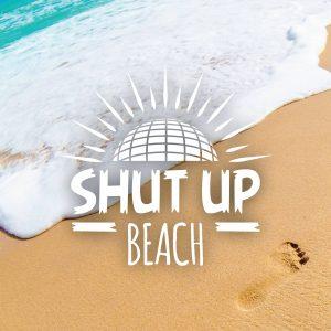 Shut Up, Beach